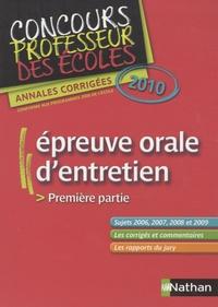 Michel Baraër et Jean-Pierre Bourgeois - Epreuve orale d'entretien Première partie Concours Professeur des écoles - Annales corrigées 2010.