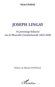 Joseph Lingay - Un personnage balzacien sous la Monarchie Constitutionnelle (1815-1848).pdf