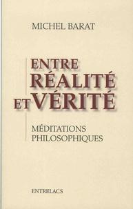 Openwetlab.it Entre réalité et vérité - Méditations philosophiques Image