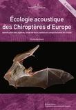 Michel Barataud et Yves Tupinier - Ecologie acoustique des chiroptères d'Europe - Identification des espèces, étude de leurs habitats et comportements de chasse. 1 DVD