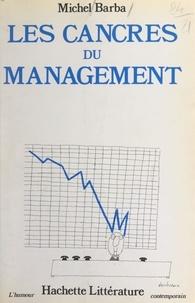 Michel Barba - Les cancres du management.