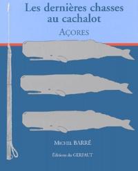 Les dernières chasses au cachalot. Açores.pdf