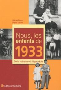 Accentsonline.fr Nous, les enfants de 1933 - De la naissance à l'âge adulte Image
