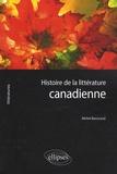 Michel Barrucand - Histoire de la littérature canadienne.