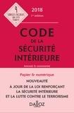 Michel Bart et Aurélie Bretonneau - Code de la sécurité intérieure - Annoté et commenté.