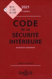 Michel Bart et Aurélie Bretonneau - Code de la sécurité intérieure - Annoté & commenté.