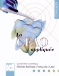 Michel Bartala et François Duret - La CFAO appliquée.