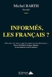 Michel Barth - Informés, les Francais ?.