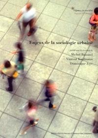 Michel Bassand et Vincent Kaufmann - Enjeux de la sociologie urbaine.