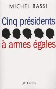 Cinq présidents à armes égales.pdf