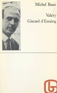 Michel Bassi - Valéry Giscard d'Estaing.