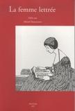 Michel Bastiaensen - La femme lettrée à la Renaissance.