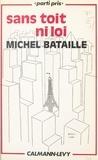 Michel Bataille et Jean Montalbetti - Sans toit ni loi.