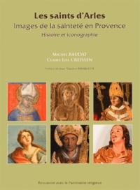 Les saints d'Arles - Images de la sainteté en Provence.pdf