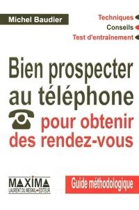 Bien prospecter au téléphone pour obtenir des rendez-vous.pdf