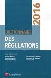 Michel Bazex et Gabriel Eckert - Dictionnaire des régulations.