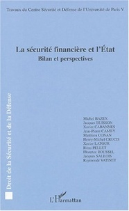 Michel Bazex et Jacques Buisson - La sécurité financière et l'Etat - Bilan et perspectives.