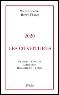 Michel Béatrix et Hervé Tharel - 2020 - Les Confitures.