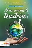 Michel Beaudin et Céline Beaulieu - Nous sommes le territoire!.