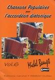 Michel Beauget - Chansons populaires pour l'accordéon diatonique, volume 6. 1 CD audio