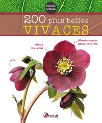 Michel Beauvais - 200 plus belles vivaces.