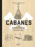 Michel Beauvais - Cabanes.