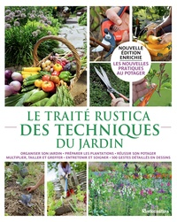 Michel Beauvais et Jean-Yves Prat - Le traité Rustica des techniques du jardin.