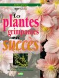 Michel Beauvais - Les plantes grimpantes avec succès.