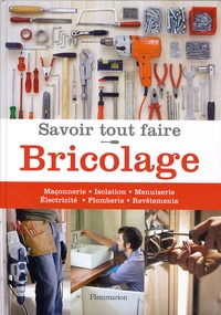 Michel Beauvais - Savoir tout faire Bricolage.