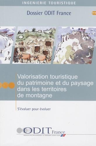 Michel Becot - Valorisation touristique du patrimoine et du paysage dans les territoires de montagnes - S'évaluer pour évoluer.
