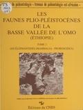 Michel Beden - Les faunes plio-pléistocènes de la basse vallée de l'Omo (Ethiopie) - Les éléphantides (mammalia-proboscidea).