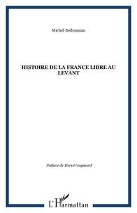 Histoire de la France libre au Levant - Les fronts renversés.pdf