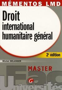 Michel Bélanger - Droit international humanitaire général.