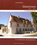Michel Bélanger - Gradignan 1914-2014 (la campagne à la ville) - Tome 1, Le patrimoine de Gradignan.