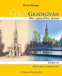 Michel Bélanger - Gradignan hier, aujourd'hui tome IV - Mémoire communale.