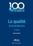 Michel Bellaïche - La qualité - ISO 9001-2015.
