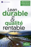 Michel Bellaïche et Christine Bouvart - Lean durable & qualité rentable.