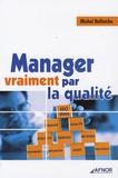 Michel Bellaïche - Manager vraiment par la qualité.