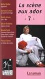 Michel Bellier et Stanislas Cotton - La scène aux ados - Tome 7.