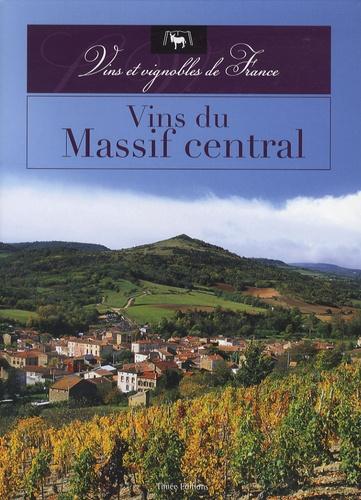 Michel Bellier et Claude Chapuis - Vins du Massif central.