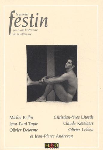 Michel Bellin et Jean-Paul Tapie - Le premier festin - Pour une littérature de la différence.