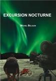 Michel Belouin - Excursion nocturne.