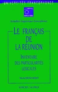 Michel Beniamino - Le français de la Réunion - Inventaire des particularités lexicales.