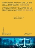 Michel Bénichou - Innovation and Future of the Legal Profession in Europe / L'innovation et l'avenir de la profession d'avocat en Europe.