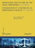 Michel Benichou - L'innovation et l'avenir de la profession d'avocat en Europe.