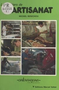 Michel Bénichou - Les métiers de l'artisanat.