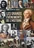 Michel Benoît - Les Grands événements de l'Histoire.