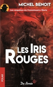 Michel Benoît - Les iris rouges.