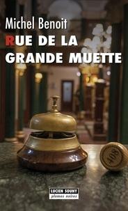 Michel Benoît - Rue de la grande muette.