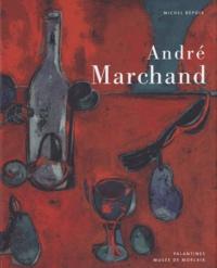 Michel Bépoix - André Marchand.